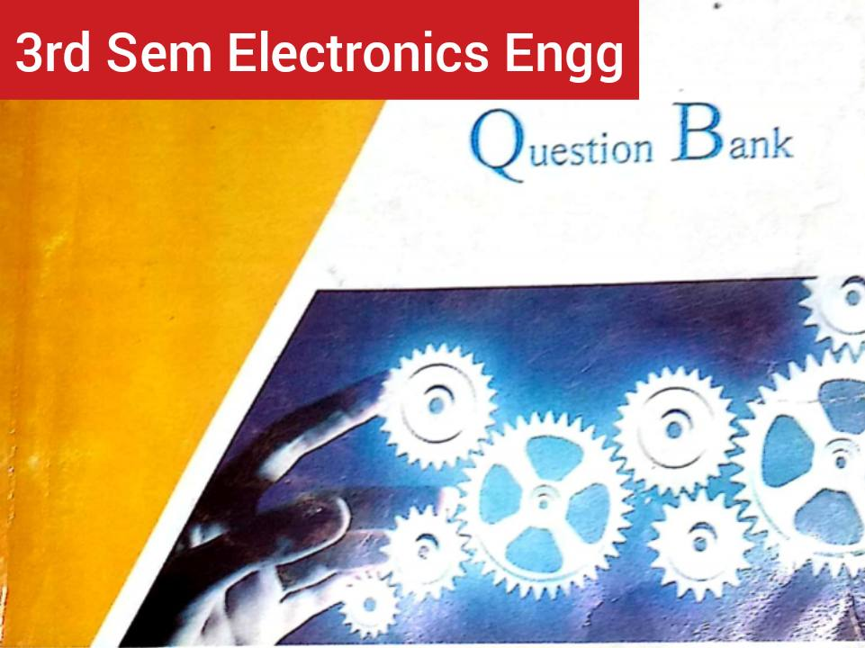 Question Bank of Electronics Engineering