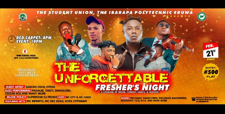 UPDATE Are You Yet To Get Your Tickets For The Ibarapa Polytechnic Eruwa's THE UNFORGETTABLE FRESHER'S NIGHT? Don't Miss Out, Get Yours Now Teelamford