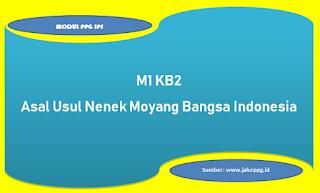 asal usul nenek moyang bangsa indonesia m1 kb2