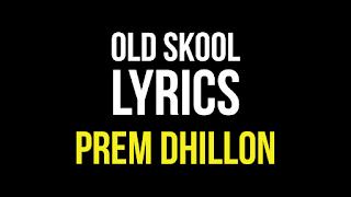 Old Skool Lyrics