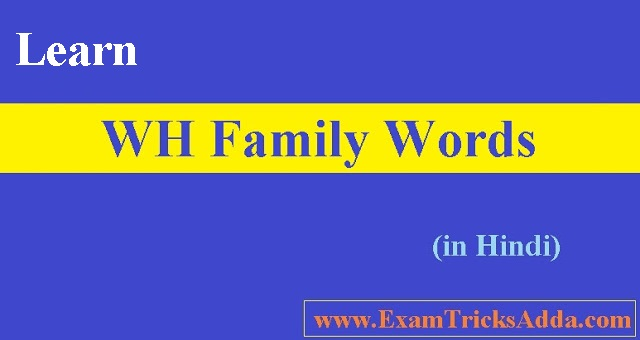 Learn WH Family Words in Hindi