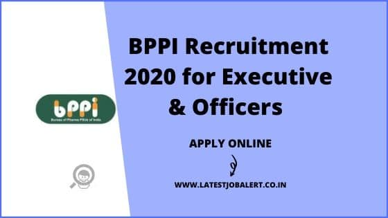 BPPI Recruitment 2020 for Executives, Officers & Other Posts online form