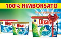 Logo Dixan Duo-Caps e Dixan Discs 4in1 : 100% rimborsato