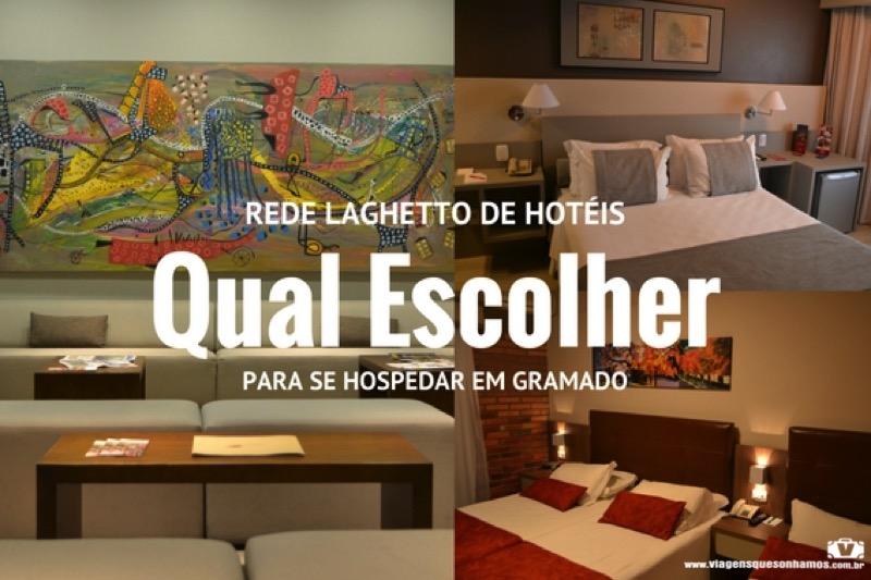 Hotéis Laghetto em Gramado