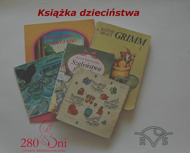 książka dzieciństwa 280dni.com blog położnej o książce z dzieciństwa