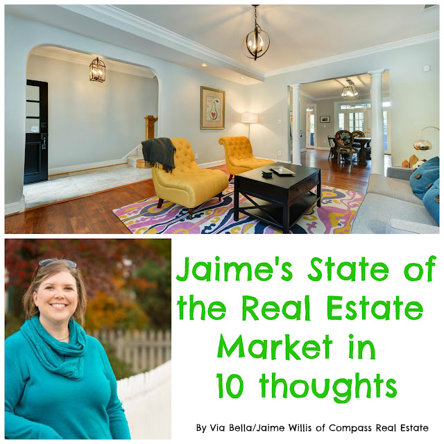 Jaime's State of the Real Estate Market in 10 thoughts, real estate, compass, washington d.c, jaime willis