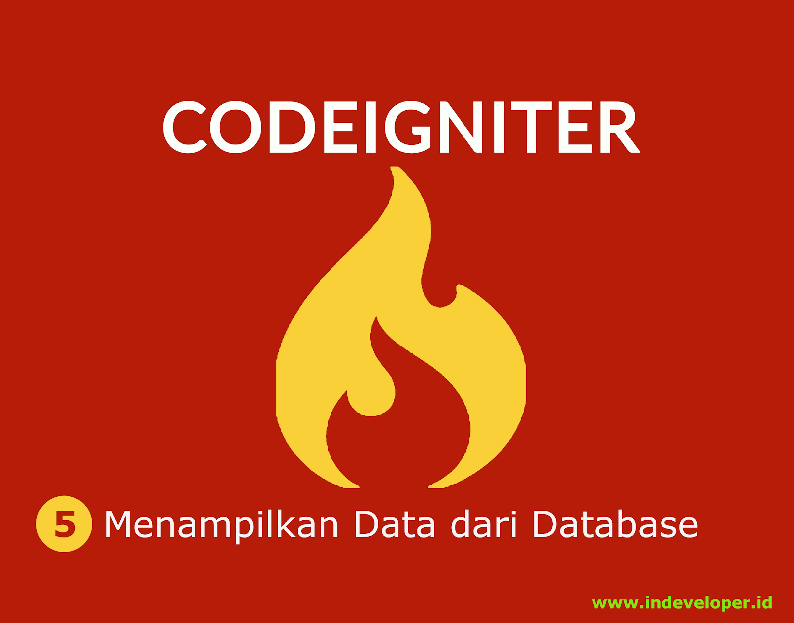 Tutorial Codeigniter Cara Menampilkan Data Dari Database 5