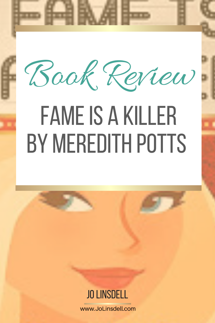Book Review: Fame Is A Killer by Meredith Potts #Audiobook
