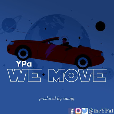 YPa - We Move Download Here