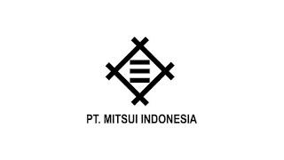 Lowongan Kerja Baru PT Mitsui Indonesia