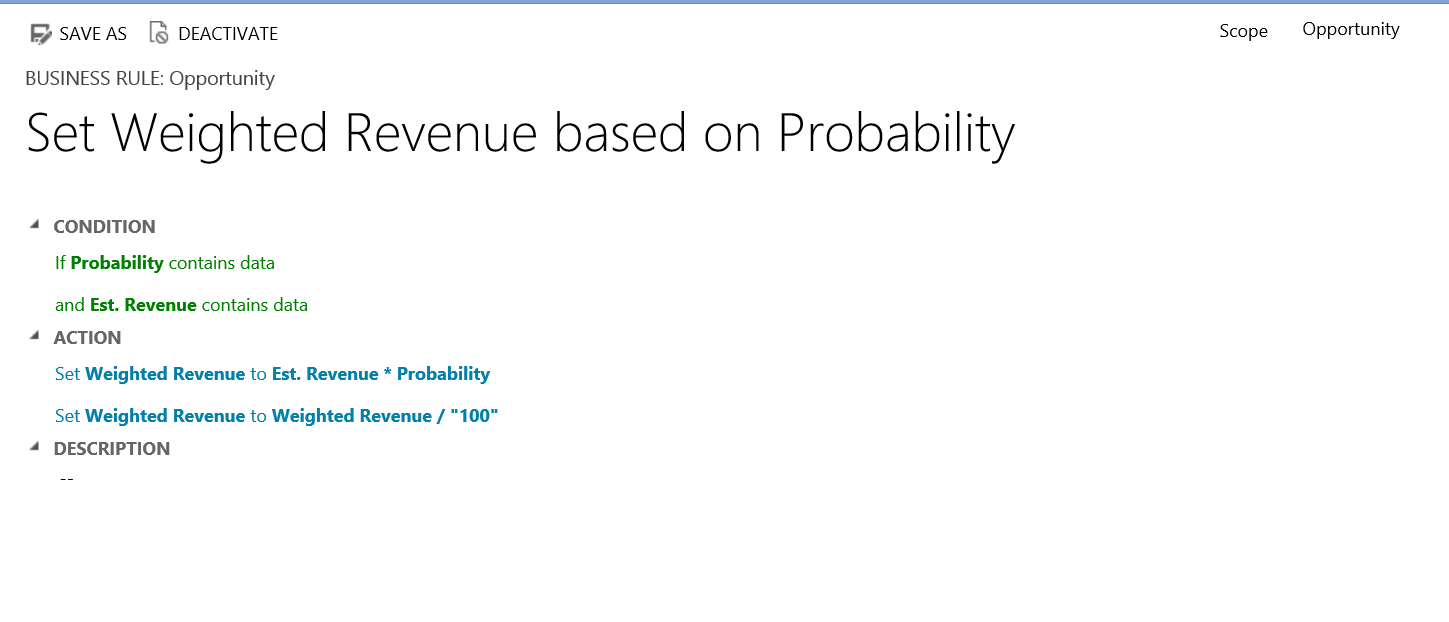 Weighted Revenue using a Business Rule Joe Gill Dynamics 365 Consultant