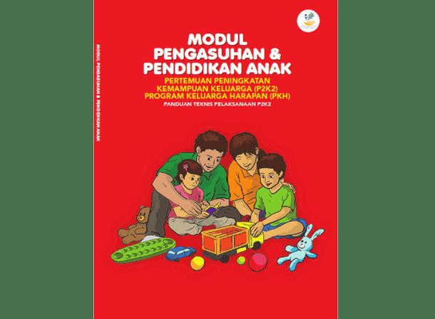 Buku Modul Pengasuhan dan Pendidikan Anak P2K2 PKH