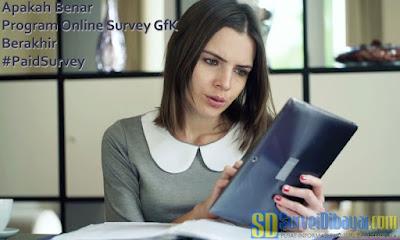 Apakah Benar Program Online Survey GfK Telah Berakhir | SurveiDibayar.com