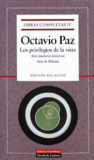 Octavio Paz - Los privilegios de la vista