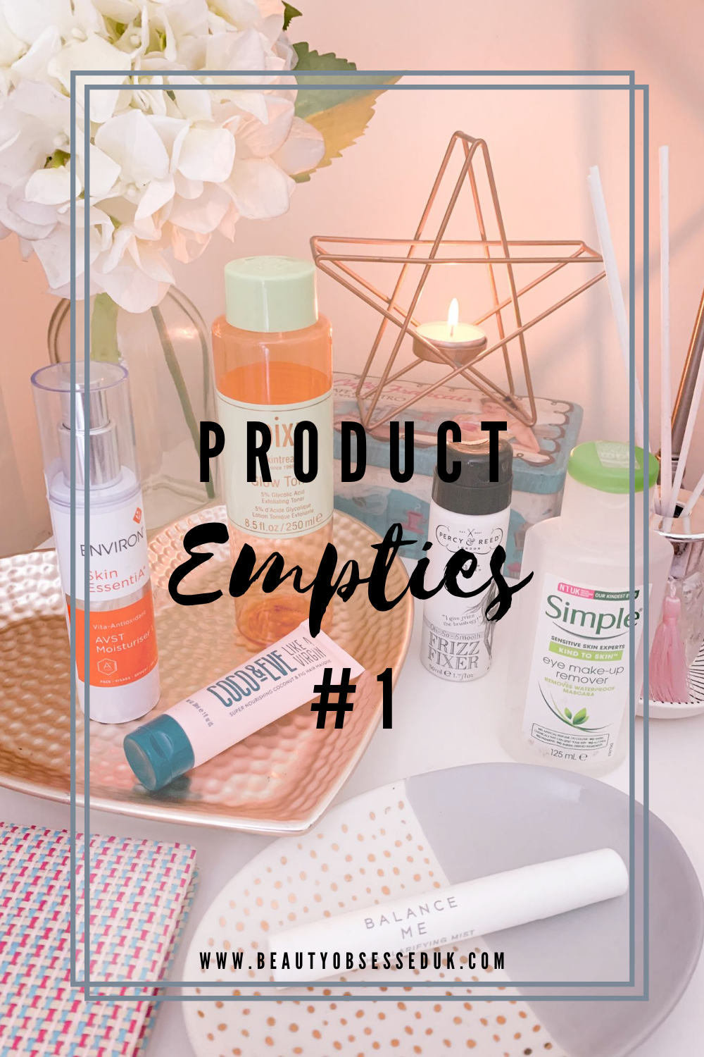 Product Empties #1 Pinterest