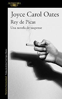 """Rey de Picas"" - Joyce Carol Oates"