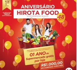 Promoção Hirota Food 48 Anos Aniversário 2020 - Supermercados