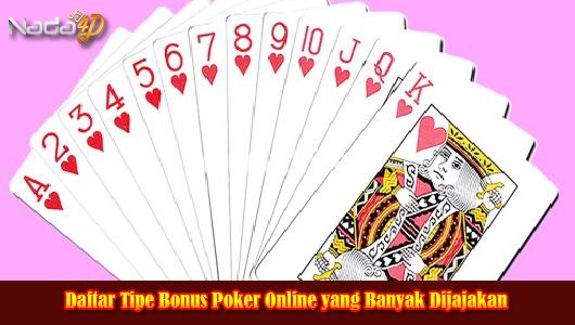 Daftar Tipe Bonus Poker Online yang Banyak Dijajakan