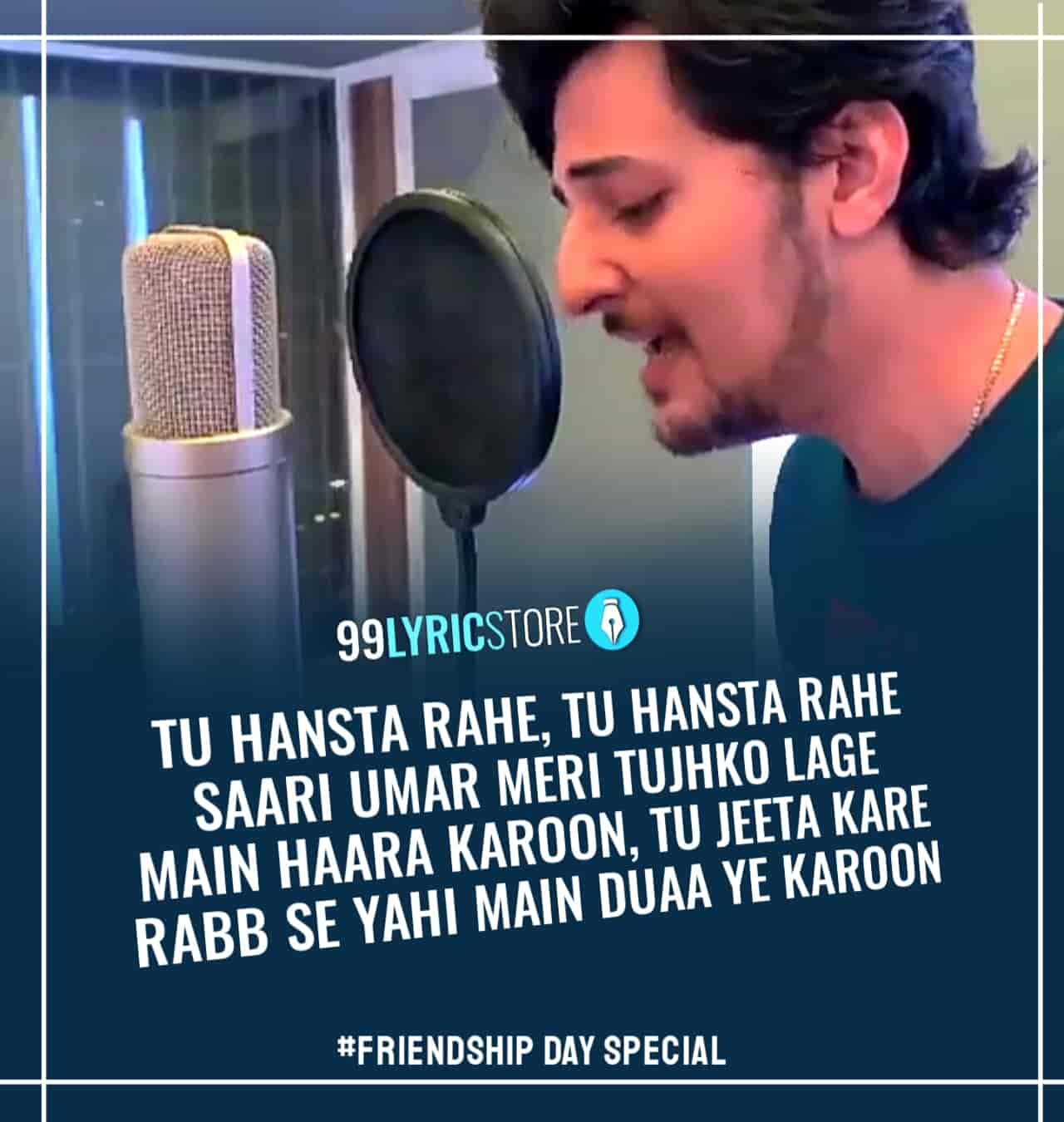 Tujhe Happy Friendship Day O Mere Yaar Lyrics Darshan Raval Friendship has been portrayed in lucid styles in hindi films. tujhe happy friendship day o mere yaar