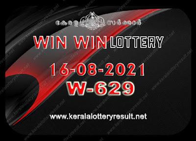 Kerala Lottery Result 16-08-2021 Win Win W-629 kerala lottery result, kerala lottery, kl result, yesterday lottery results, lotteries results, keralalotteries, kerala lottery, keralalotteryresult, kerala lottery result live, kerala lottery today, kerala lottery result today, kerala lottery results today, today kerala lottery result, Win Win lottery results, kerala lottery result today Win Win, Win Win lottery result, kerala lottery result Win Win today, kerala lottery Win Win today result, Win Win kerala lottery result, live Win Win lottery W-629, kerala lottery result 16.08.2021 Win Win W 629 april 2021 result, 16 08 2021, kerala lottery result 16-08-2021, Win Win lottery W 629 results 16-08-2021, 16/08/2021 kerala lottery today result Win Win, 16/08/2021 Win Win lottery W-629, Win Win 16.08.2021, 16.08.2021 lottery results, kerala lottery result april 2021, kerala lottery results 16th april 1621, 16.08.2021 week W-629 lottery result, 16-08.2021 Win Win W-629 Lottery Result, 16-08-2021 kerala lottery results, 16-08-2021 kerala state lottery result, 16-08-2021 W-629, Kerala Win Win Lottery Result 16/08/2021, KeralaLotteryResult.net, Lottery Result