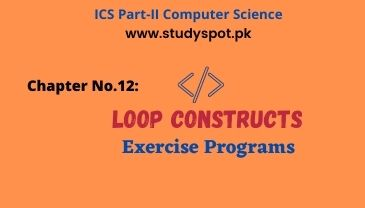 loop constructs exercise programs ics part 2