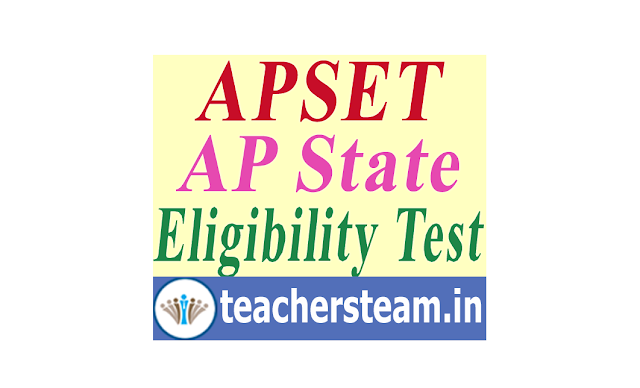 APSET - AP State Eligibility Test Notification, Eligibility, Exam Schedule, Online Application Submission