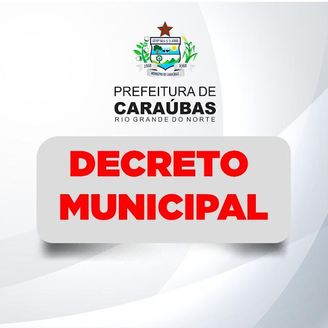 Prefeitura de Caraúbas emite novo Decreto Municipal de distanciamento social em combate a pandemia da Covid-19