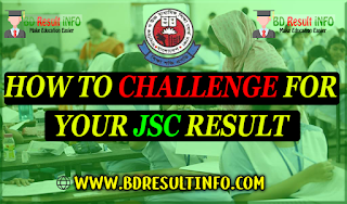 How to Challenge For Your JSC Result