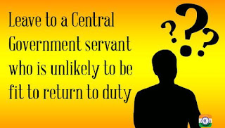 Leave to a Central Government servant who is unlikely to be fit to return to duty - DoPT