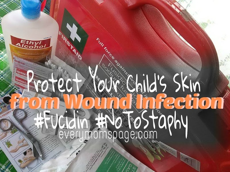 Protect Your Child's Skin from Wound Infection #Fucidin #NoToStaphy