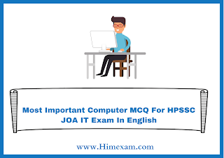 Most Important Computer MCQ For HPSSC JOA IT Exam In English
