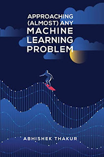 Approaching (Almost) Any Machine Learning Problem - LunaticAI