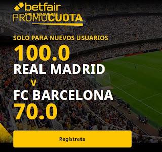 betfair promocuota clasico Real Madrid vs Barcelona 10-4-2021