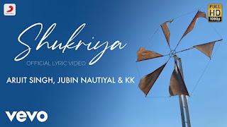 Shukriya Song Lyrics In Hindi Arijit singh & jubin nautiyal Sadak 2