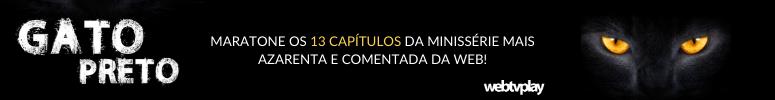 Gato Preto minissérie da webtvplay