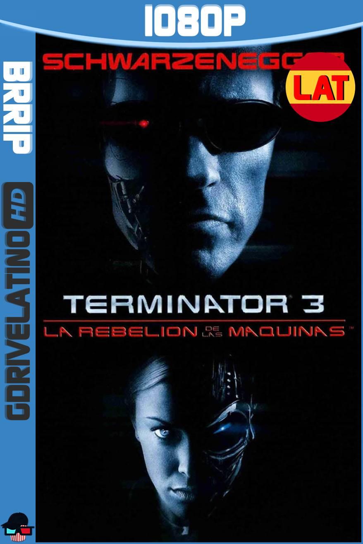 Terminator 3 La Rebelión de las Máquinas (2003) BRRip 1080p Latino-Ingles MKV