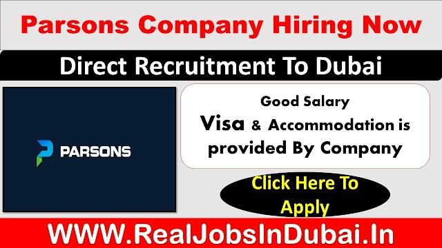 Parsons Company Hiring In Dubai UAE 2021