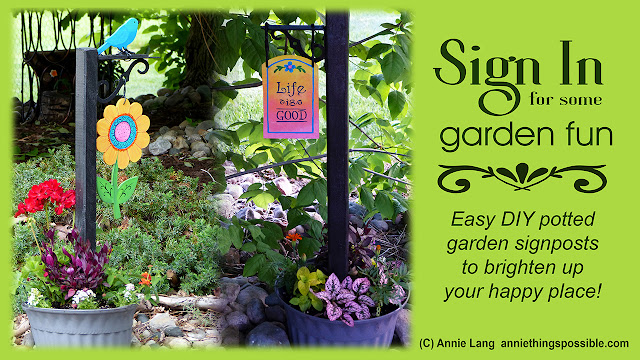 Sign In with a DIY garden signpost project from Annie Lang because Annie Things Possible when you make it yourself!