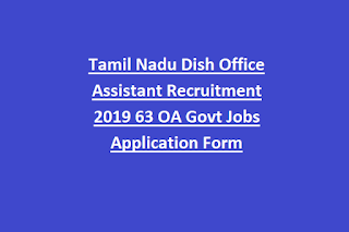 Tamil Nadu Dish Office Assistant Recruitment 2019 63 OA Govt Jobs Application Form