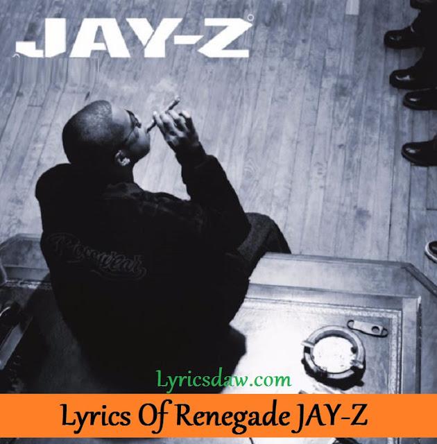 Lyrics Of Renegade JAY-Z