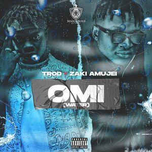 [MUSIC] Trod – OMI (Water) Ft Zaki Amujei