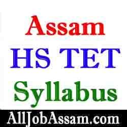 Assam Higher Secondary TET Syllabus 2020
