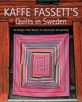 KAFFE FASSETT'S Quilts in Sweden