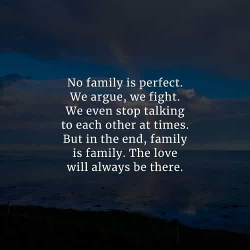 Family love quotes that'll remind how blessed you are