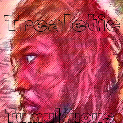 "Trealetic Delivers in ""Tumultuous"""