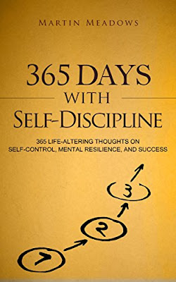 [Free ebook]365 Days With Self-Discipline: 365 Life-Altering Thoughts on Self-Control, Mental Resilience, and Success (Simple Self-Discipline Book 5)-Martin Meadows