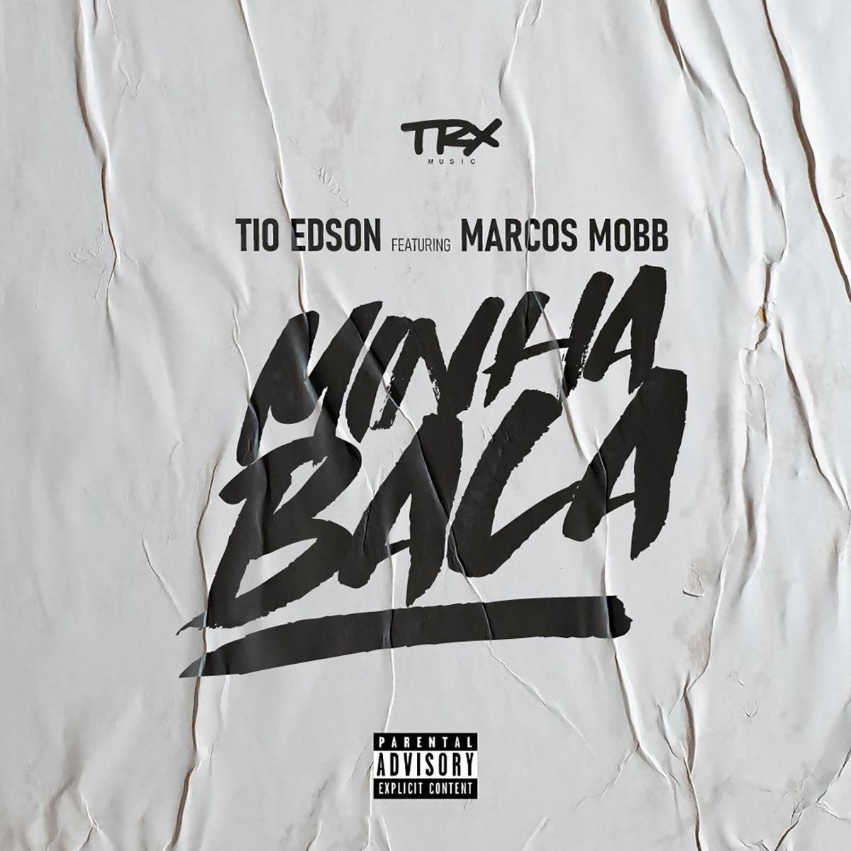 Tio Edson feat. Marcos Mobb - Minha Tropa [Download]
