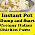 Instant Pot Dump and Start Creamy Italian Chicken Pasta