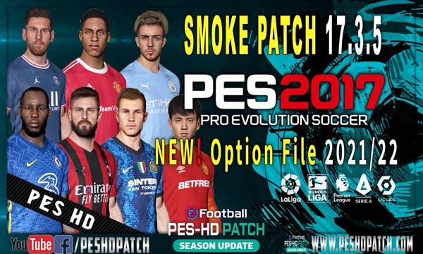 PES 2017 Smoke Patch New Option File Season 2021-2022 Update