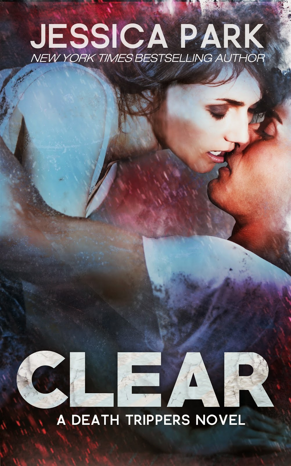 book Clear A Death Trippers Novel by Jessica Park